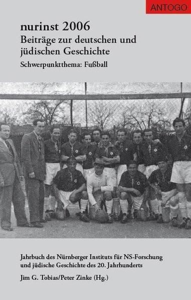 Beiträge zur deutschen und jüdischen Geschichte. Schwerpunktthema: Fußball