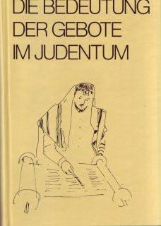 Die Bedeutung der Gebote im Judentum