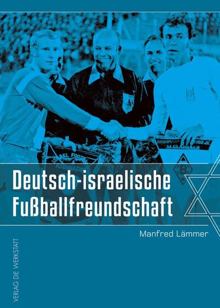 Deutsch-israelische Fußballfreundschaft