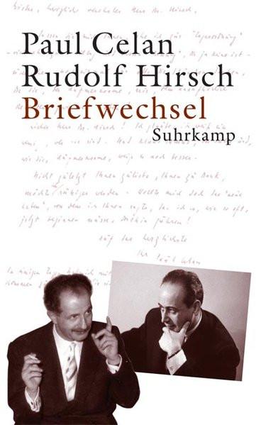 Paul Celan/Rudolf Hirsch: Briefwechsel