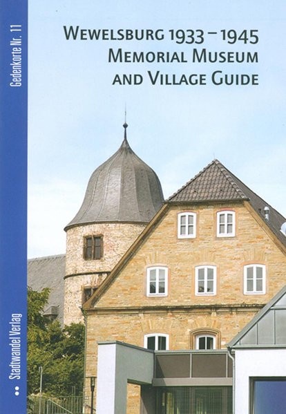 Wewelsburg 1933 - 1945 Memorial Museum and Village Guide