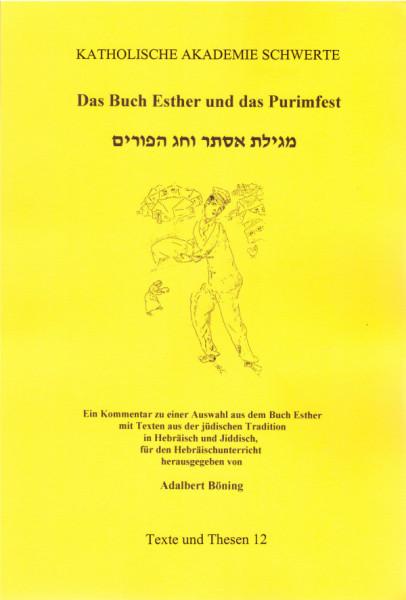 Das Buch Esther und das Purimfest