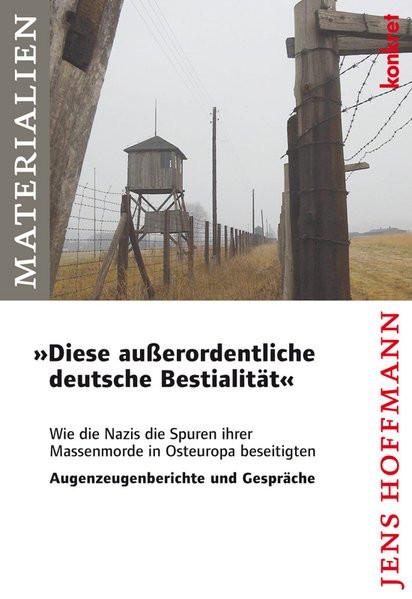 """""""Diese außerordentliche deutsche Bestialität"""""""