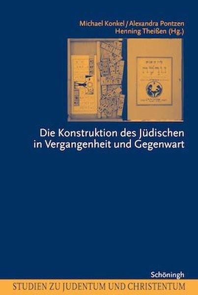 Die Konstruktion des Jüdischen in Vergangenheit und Gegenwart