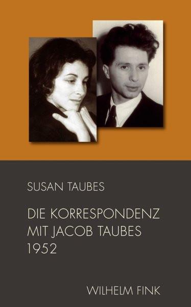 Die Korrespondenz mit Jacob Taubes 1952