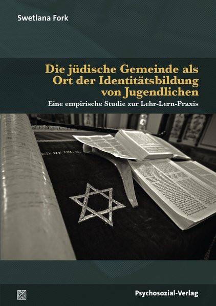 Die jüdische Gemeinde als Ort der Identitätsbildung von Jugendlichen