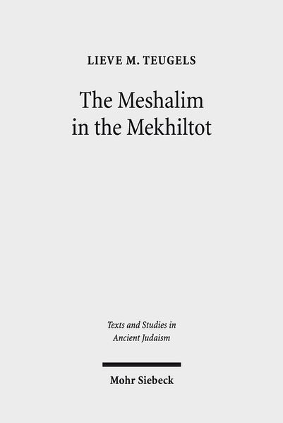 The Meshalim in the Mekhiltot