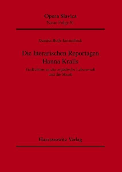 Die literarischen Reportagen Hanna Kralls