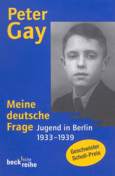 Meine deutsche Frage. Jugend in Berlin 1933-1939