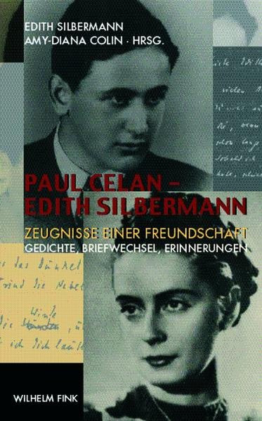 Paul Celan - Edith Silbermann