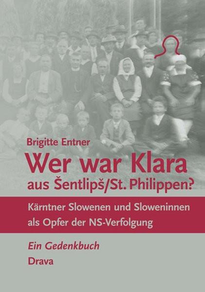 """""""Wer war Klara aus Sentlips/St. Philippen?"""""""