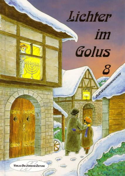 Lichter im Golus. Eine Auswahl von Kindergeschichten, Bd. 8