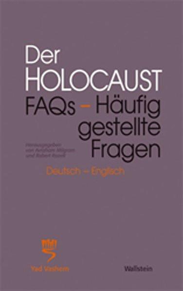 Der Holocaust. FAQs - Häufig gestellte Fragen