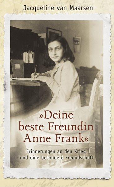 """""""Deine beste Freundin Anne Frank"""""""