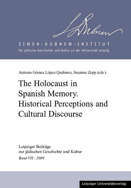 The Holocaust in Spanish Memory