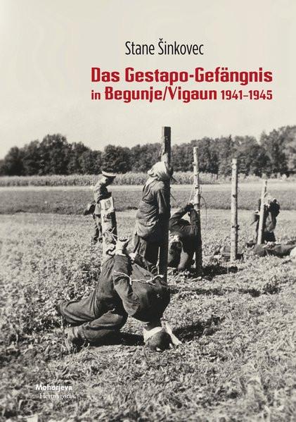 Das Gestapo-Gefängnis in Begunje/Vigaun 1941-9145