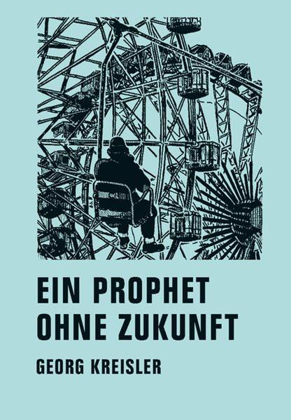 Prophet ohne Zukunft