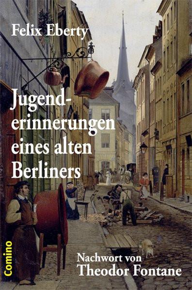 Jugenderinnerungen eines alten Berliners