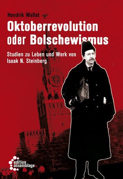 Oktoberrevolution oder Bolschewismus