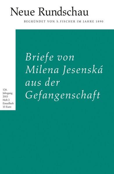 Briefe von Milena Jesenská aus der Gefangenschaft