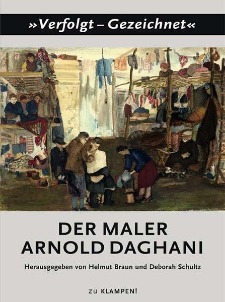 Der Maler Arnold Daghani