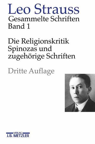 Gesammelte Schriften. Hg. von H. Meier. I: Die Religionskritik Spinozas und zugehörige Schriften. 20