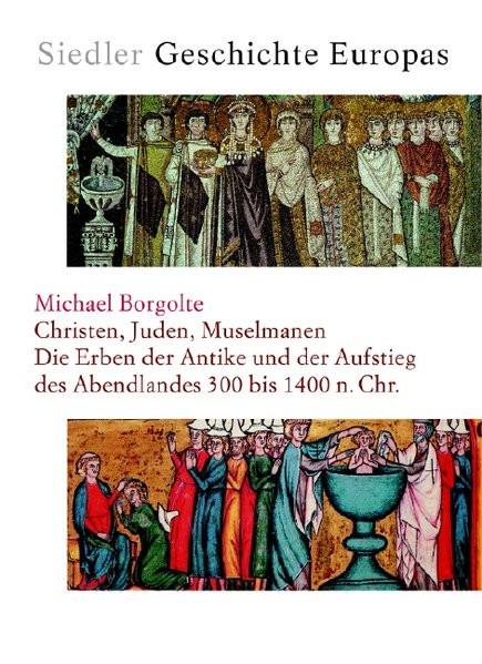 Christen, Juden, Muselmanen