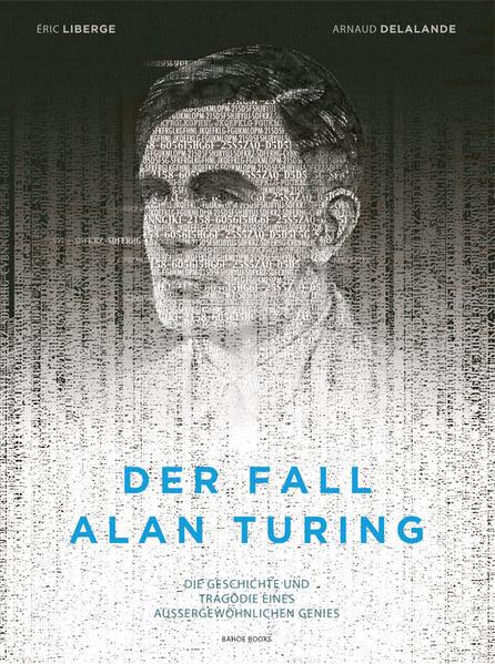 Der Fall Alan Turing