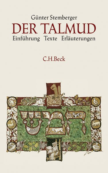 Der Talmud. Einführung - Texte - Erläuterungen