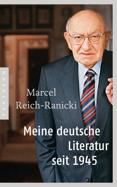 Meine deutsche Literatur seit 1945