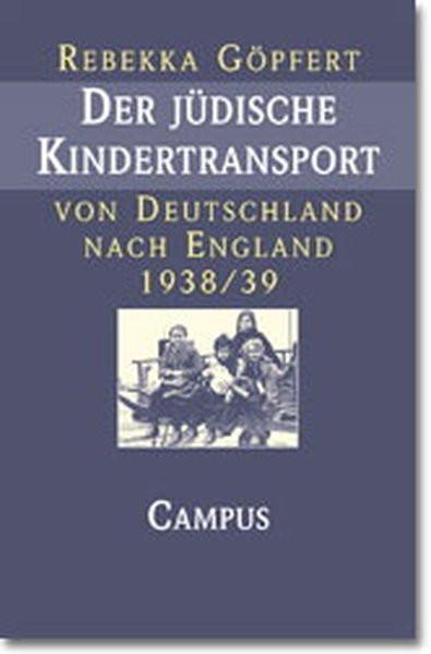 Der jüdische Kindertransport von Deutschland nach England 1938/39