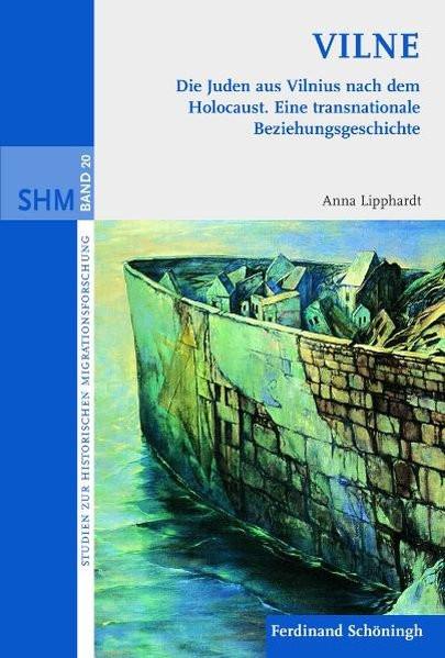 Vilne. Die Juden aus Vilnius nach dem Holocaust