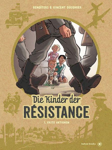 Die Kinder der Résistance, Bd. 1