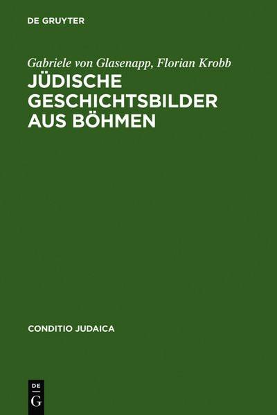 Jüdische Geschichtsbilder aus Böhmen