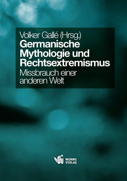Germanische Mythologie und Rechtsextremismus