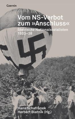 """Vom NS-Verbot zum """"Anschluss"""""""