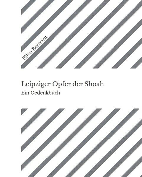 Leipziger Opfer der Shoah