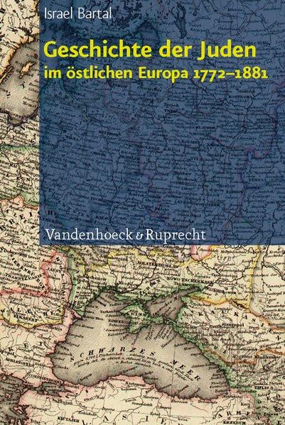 Geschichte der Juden im östlichen Europa 1772-1881
