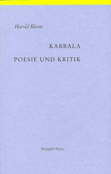 Kabbala, Poesie und Kritik