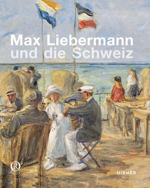 Max Liebermann und die Schweiz