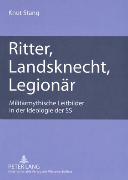 Ritter, Landsknecht, Legionär