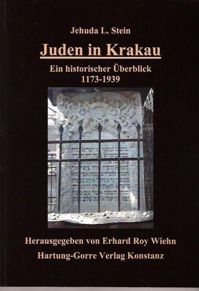 Juden in Krakau - Ein geschichtlicher Überblick 1173-1939