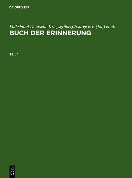 Buch der Erinnerung. Die ins Baltikum deportierten deutschen, österreichischen und tschechoslowakisc