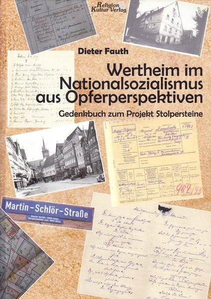 Wertheim im Nationalsozialismus aus Opferperspektiven