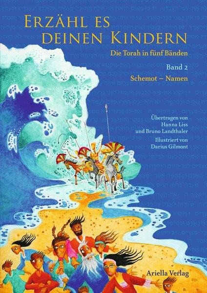 Erzähl es deinen Kindern. Die Torah in fünf Bänden. Bd. 2