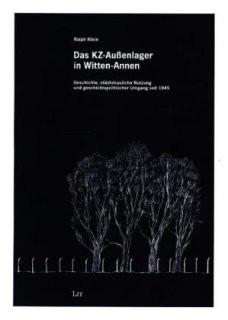 Das KZ-Außenlager in Witten-Annen
