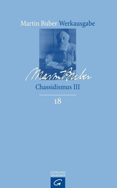 Chassidismus III. Die Erzählungen der Chassidim