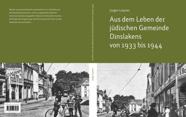 Aus dem Leben der jüdischen Gemeinde Dinslakens von 1933 bis 1944