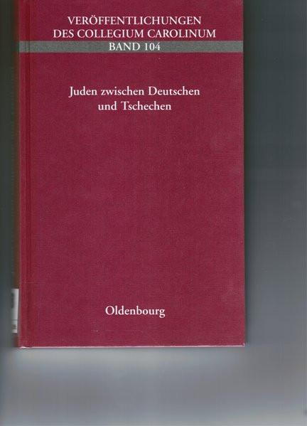 Juden zwischen Deutschen und Tschechen