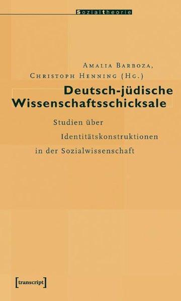 Deutsch-jüdische Wissenschaftsschicksale